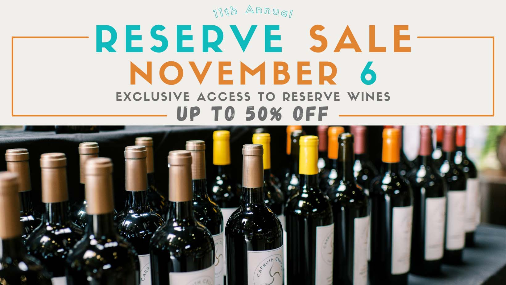 11th Annual Reserve Sale. November 6, 2021. Exclusive access to reserve wines and up to 50% off.